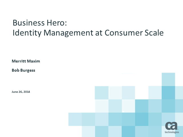 Business Hero: Identity Management at Consumer Scale