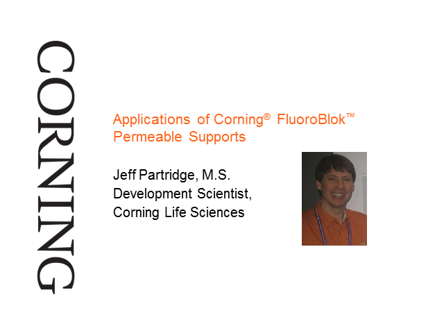 Applications of Corning® FluoroBlok™ Permeable Supports