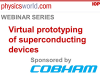 Virtual prototyping of superconducting devices