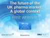 The future of the UK pharma market: A global context