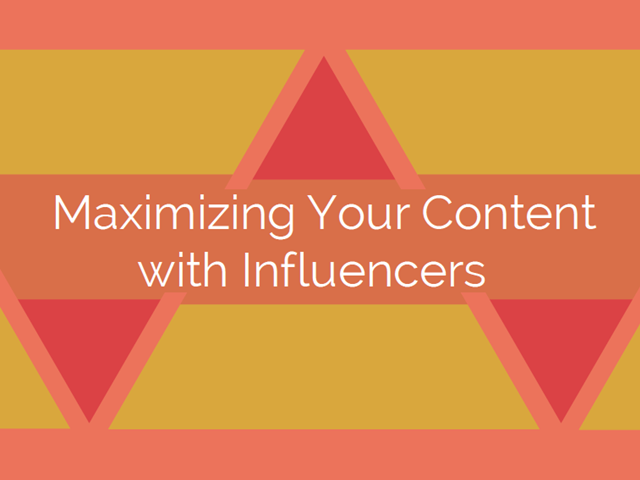 Maximizing Your Content Program with Influencers