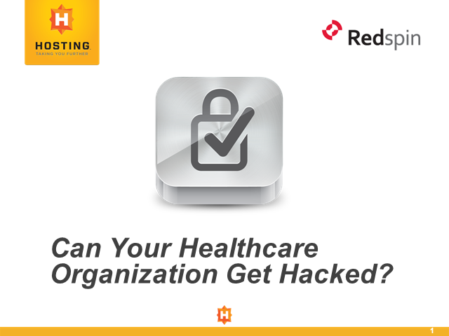 Can Your Healthcare Organization Get Hacked?