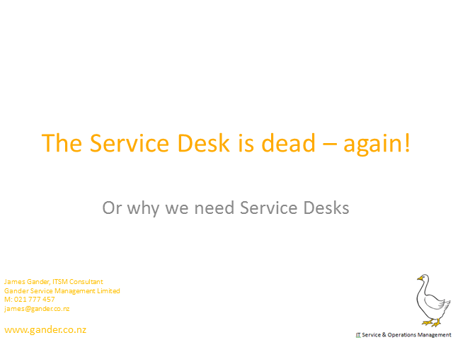 The Service Desk is dead - again! (TFT14 Summer)