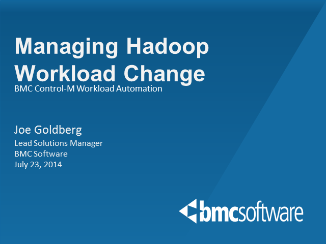 Managing Hadoop Workload Change