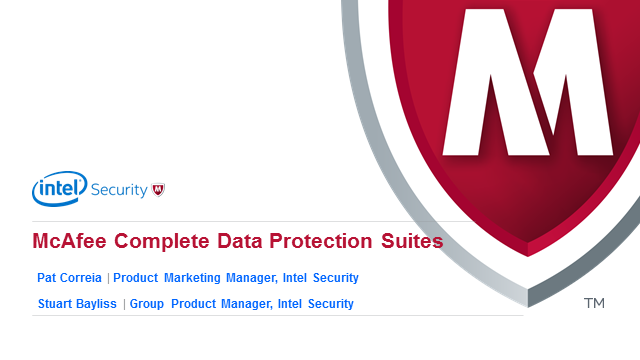 Keep Your Data Safe with McAfee Complete Data Protection Suites