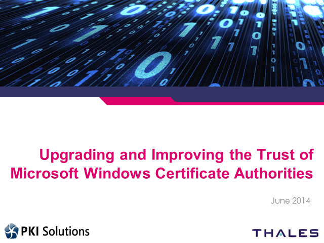 Upgrading and Improving the Trust of Microsoft Windows Certificate Authorities