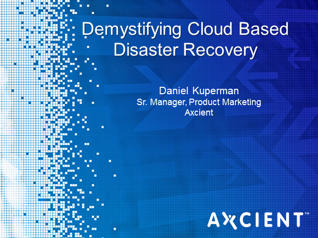 Demystifying Cloud-based Disaster Recovery