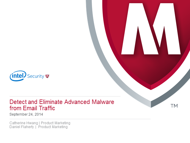 Detect and Eliminate Advanced Malware in Email Traffic