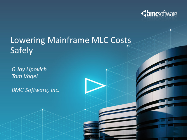 Best practices: Lowering Mainframe MLC costs safely