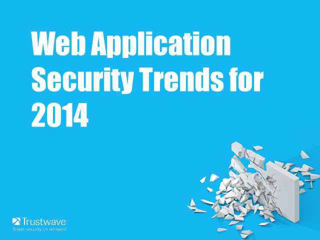 Web Application Security Trends for 2014