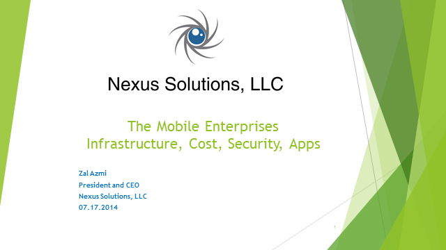 The Mobile Enterprise: Infrastructure, Cost and Applications