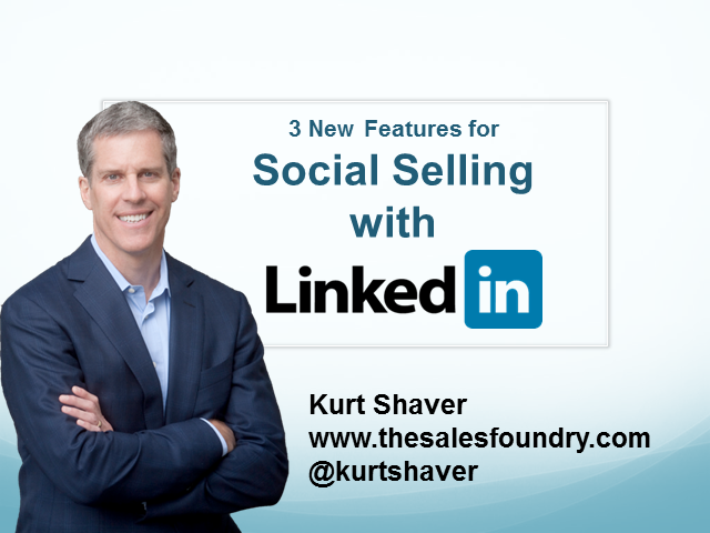 3 New LinkedIn Features for Social Selling