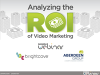 Analysing the ROI of Video Marketing