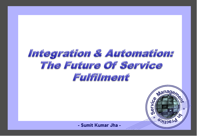 Integration & Automation - Future of Service Fulfillment