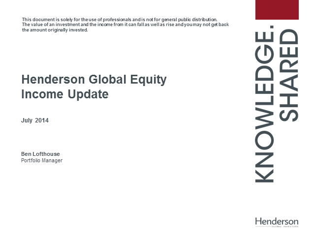 Investing globally for income and growth - Henderson Global Equity Income Update