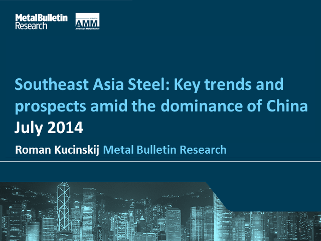 Southeast Asia Steel: Key trends and prospects amid the dominance of China