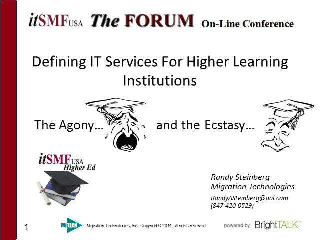 Higher Ed SIG: Defining IT Services For Higher Learning Institutions