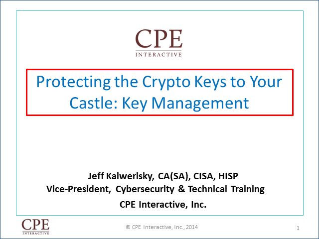 Protect and Manage the (Crypto) Keys to Your Castle