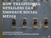 Mothercare shares how traditional retailers can embrace social media