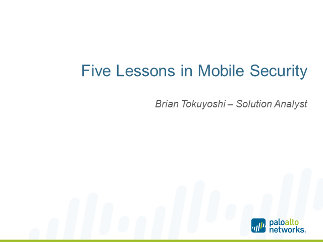 Five Lessons in Mobile Security