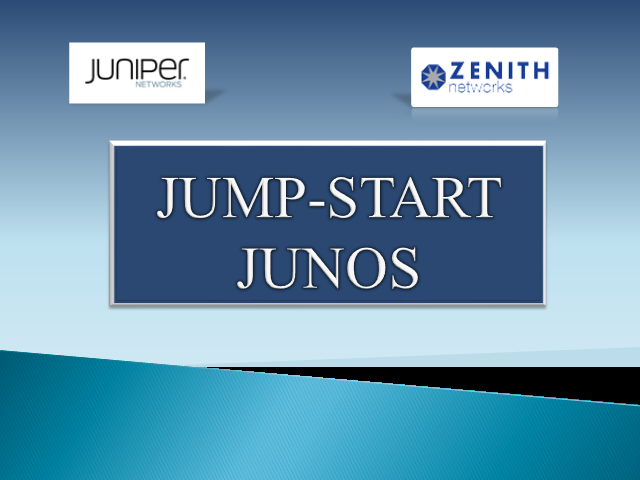 Jump Start Junos Fundamentals July 31st