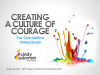 Creating a Culture of Courage: The New Leadership Challenge
