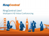 RingCentral Live - 6/27/2014 - Multipoint HD Video Conferencing