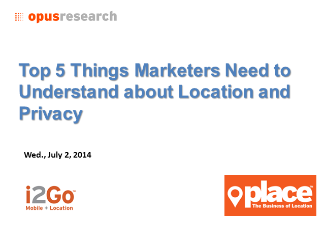 Top 5 Things Marketers Need to Understand about Location and Privacy