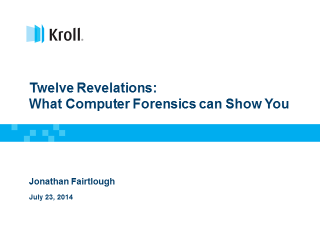 Demystifying Computer Forensics: 12 Revelations