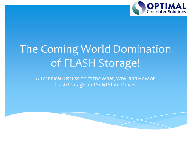 The Coming World Domination of Flash Storage