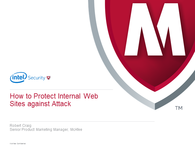 How to Protect Internal Web Sites against Attack