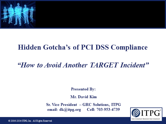 The Hidden Gotcha's of PCI DSS Compliance – How to Avoid another TARGET Incident