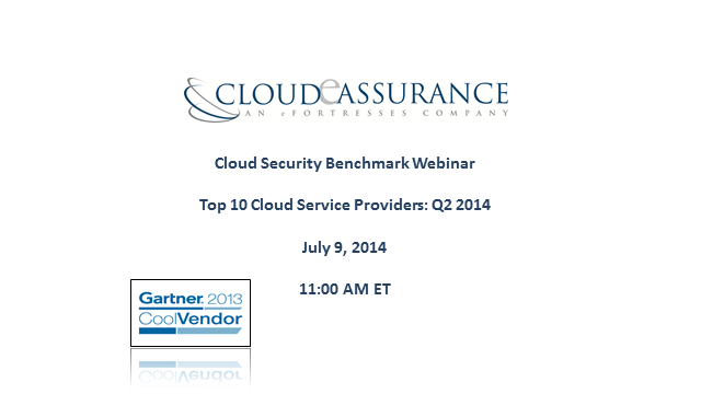 Cloud Security Benchmark: Top 10 Cloud Service Providers Q2 2014