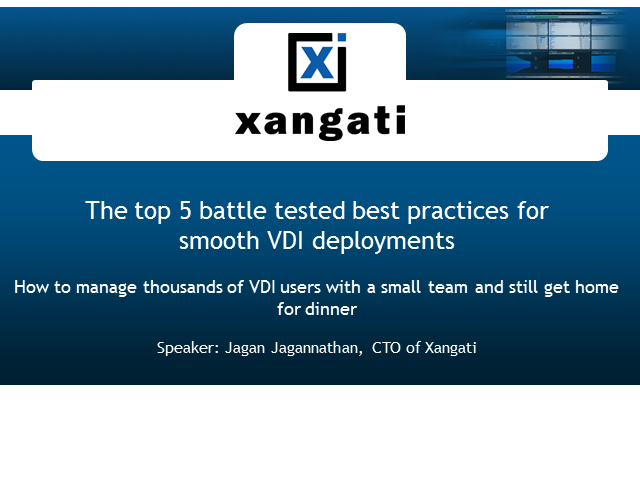 Top 5 Battle Tested Best Practices for Smooth VDI Deployments