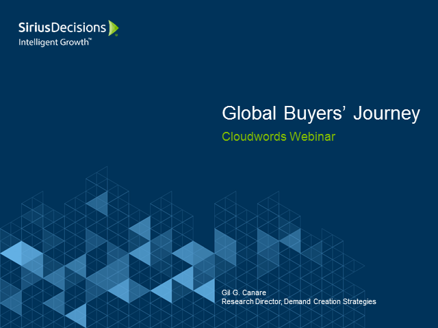 How the Global Buyers Journey is Changing (featuring SiriusDecisions)