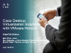 Delivering Enterprise Mobility with Cisco UCS and VMware Horizon