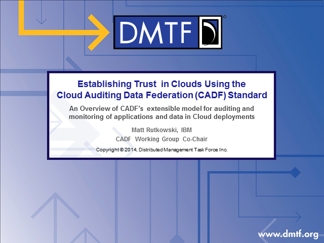 Establishing Trust in Clouds Using the CADF Standard