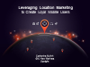 Leveraging Location Marketing to Create Loyal Mobile Users