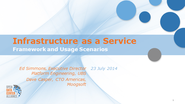ODCA Infrastructure-as-a-Service Framework and Usage Scenarios
