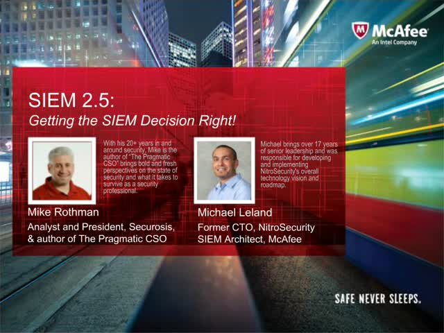 SIEM 2.5 Getting the decision right!
