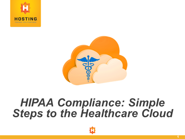 HIPAA Compliance: Simple Steps to the Healthcare Cloud
