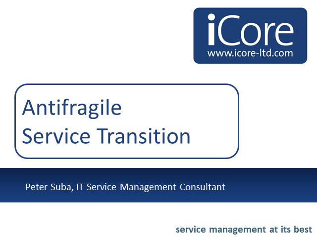 Antifragility in Service Transition