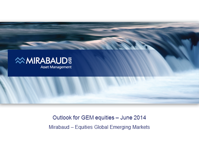 Mirabaud - Equities Global Emerging Market
