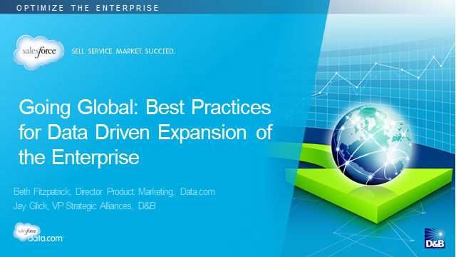 Going Global: Best Practices for Data Driven Expansion of the Enterprise