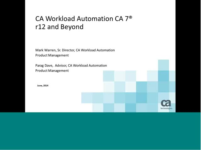 Maximize the Value of CA Workload Automation CA 7 Edition Investment