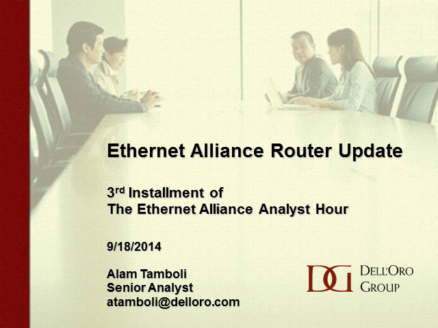 Router Market Update – Analyst Hour