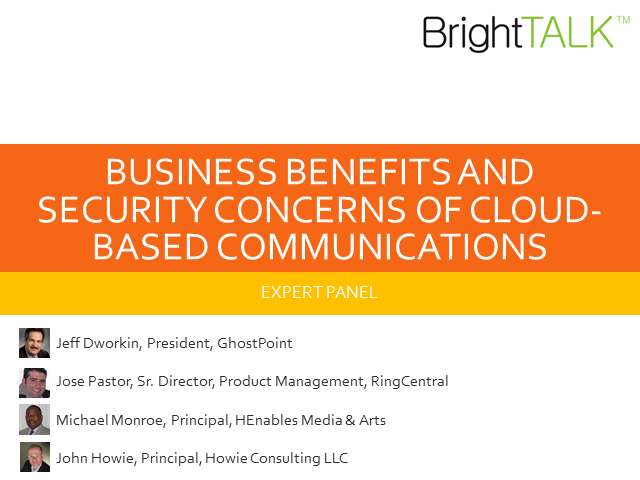 Business Benefits and Security Concerns of Cloud-based Communications
