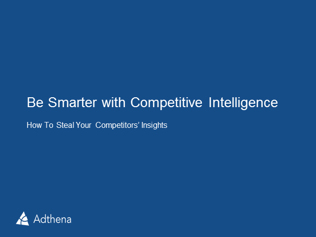 Competitive Intelligence: How to Steal your Competitors Insights