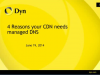 Four Reasons Your CDN Needs Managed DNS