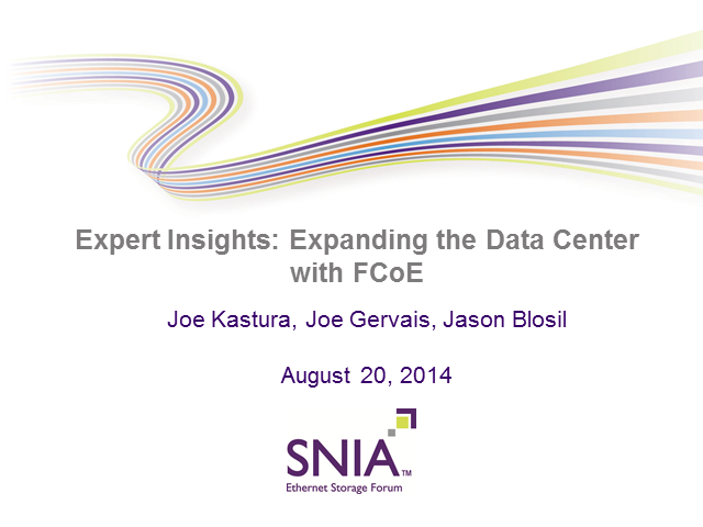Expert Insights: Expanding the Data Center with FCoE